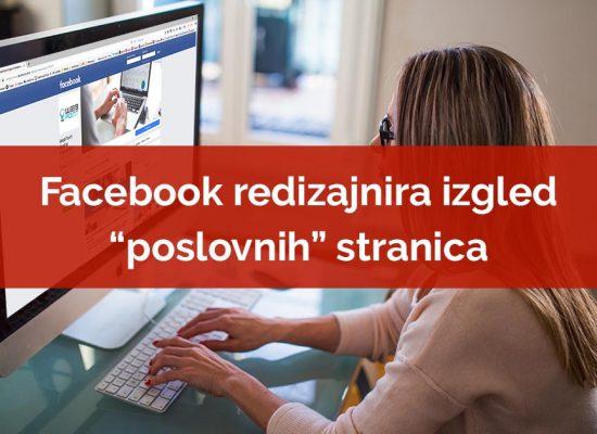 Facebook redizajnira izgled poslovnih stranica