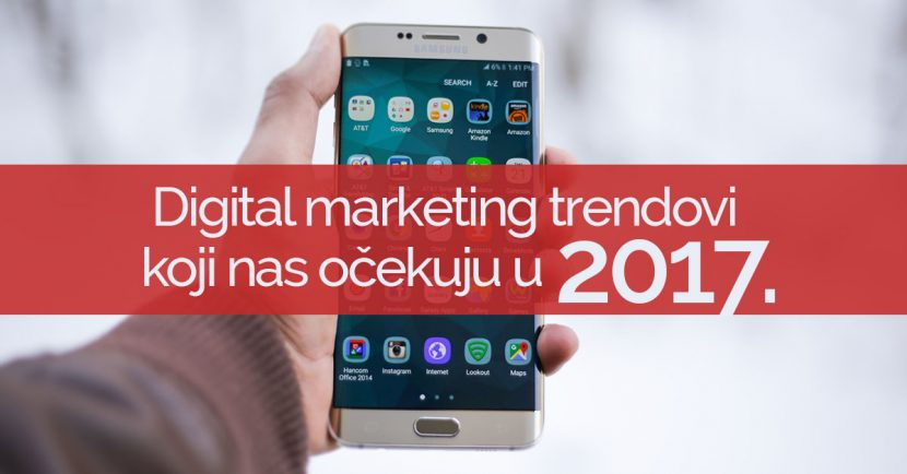 digital-marketing-trendovi-2017