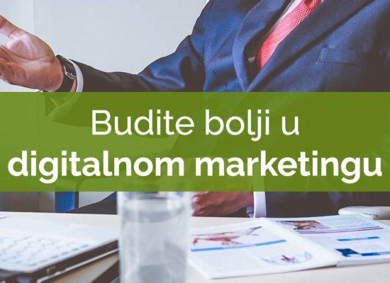 budite bolji u digitalnom marketingu