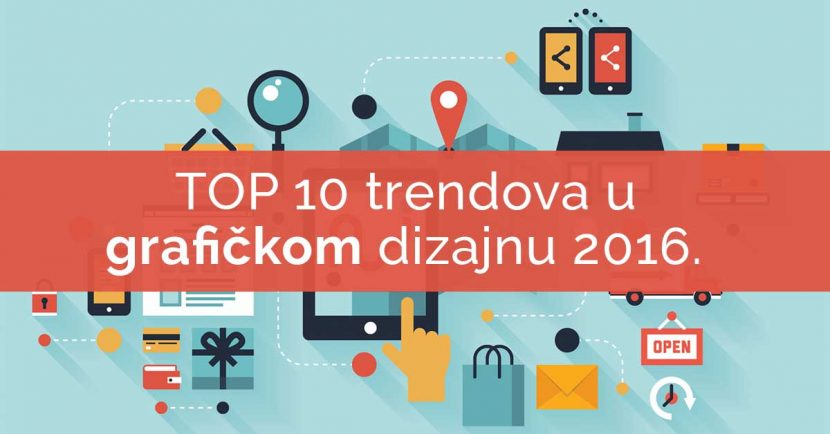 Top 10 trendova u grafickom dizajnu 2016.