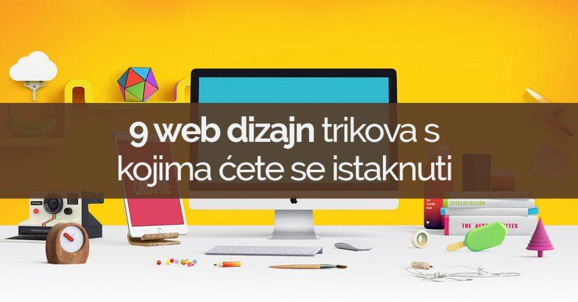 9 web dizajn trikova s kojima ćete se istaknuti