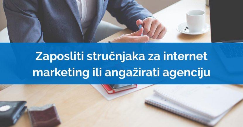 strucnjak za internet marketing ili agencija