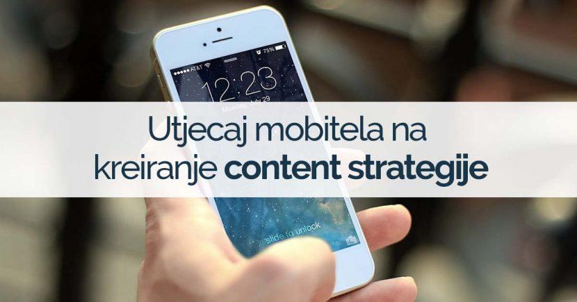 utjecaj-mobitela-na-kreiranje-content-strategije